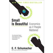 Small Is Beautiful E. F. Schumacher Paperback