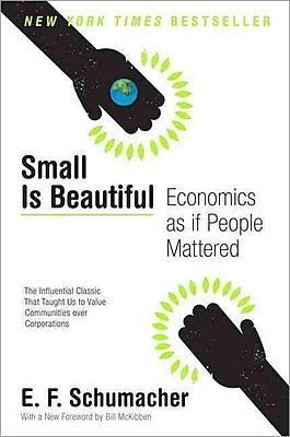 Small Is Beautiful E. F. Schumacher Paperback