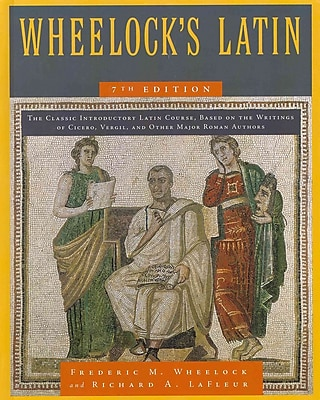 Wheelock's Latin Richard A. LaFleur Hardcover
