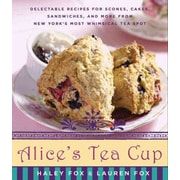 Alice's Tea Cup Haley Fox, Lauren Fox Hardcover