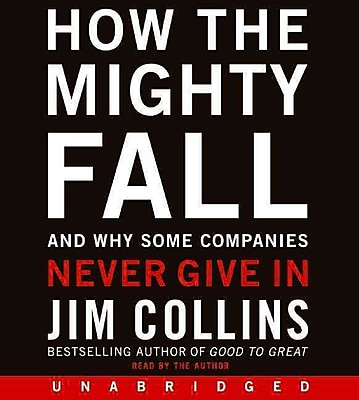 How the Mighty Fall Jim Collins Audiobook
