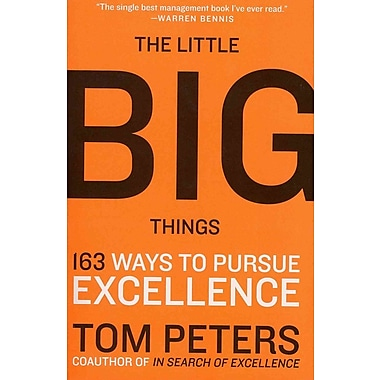 The Little Big Things Thomas J. Peters Paperback