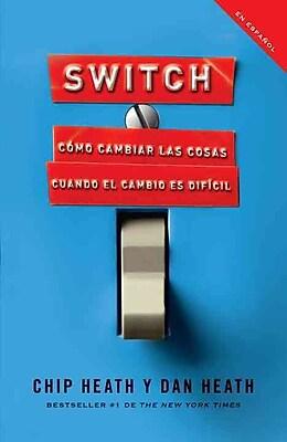 Switch: Como cambiar las cosas cuando cambiar es dificil
