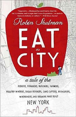 Eat the City Robin Shulman Paperback