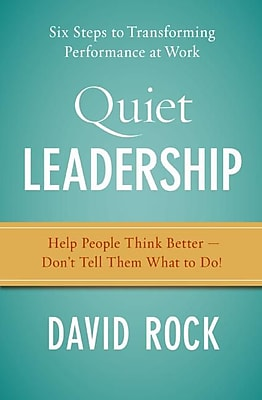 Quiet Leadership David Rock Hardcover