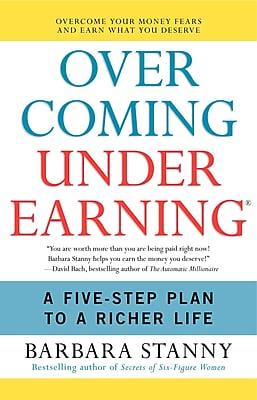 Overcoming Underearning Barbara Stanny Paperback