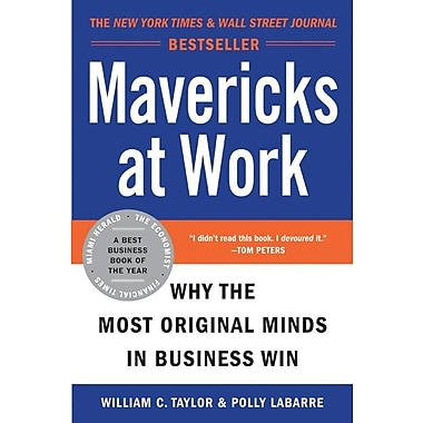 Mavericks At Work William C. Taylor , Polly G. LaBarre Paperback