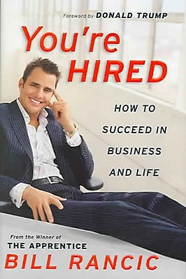 You're Hired Bill Rancic Hardcover
