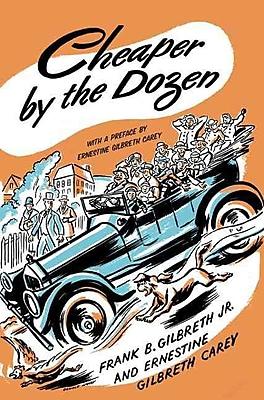 Cheaper By The Dozen Frank B. Gilbreth Jr. , Ernestine Gilbreth Carey Hardcover