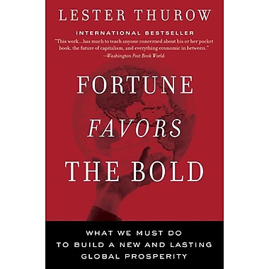 Fortune Favors the Bold Lester C. Thurow Paperback