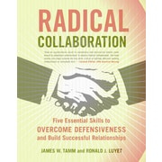 Radical Collaboration James W. Tamm, Ronald J. Luyet Paperback