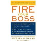 Fire Your Boss Stephen M. Pollan , Mark Levine Paperback