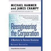 Reengineering the Corporation Michael Hammer, James Champy Paperback