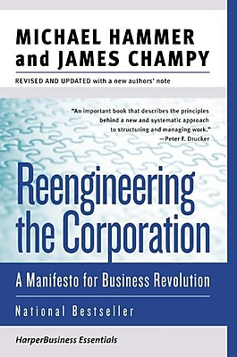 Reengineering the Corporation Michael Hammer, James Champy Paperback