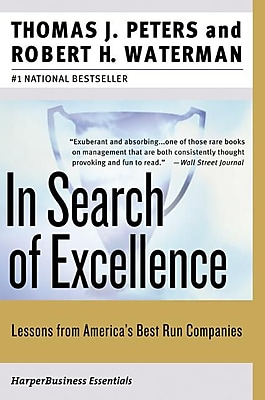 In Search of Excellence Thomas J. Peters, Robert H. Waterman Jr Paperback