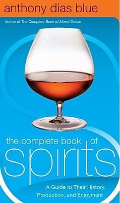 The Complete Book of Spirits Anthony Dias Blue Hardcover