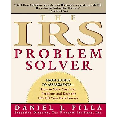 The IRS Problem Solver Daniel J. Pilla Paperback