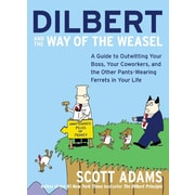 Dilbert and the Way of the Weasel Scott Adams Paperback