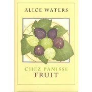 Chez Panisse Fruit Alice L. Waters Hardcover