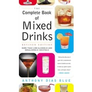 The Complete Book of Mixed Drinks Anthony Dias Blue Paperback