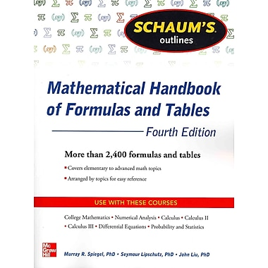 Schaum's Outlines Mathematical Handbook of Formulas and Tables Seymour Lipschutz, Murray Spiegel, John Liu Paperback