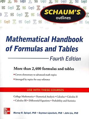 Schaum's Outlines Mathematical Handbook of Formulas and Tables Seymour Lipschutz, Murray Spiegel, John Liu Paperback