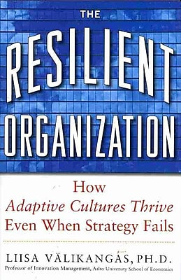 The Resilient Organization Liisa Valikangas Hardcover