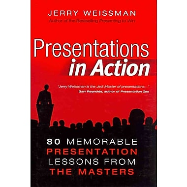 Presentations in Action Jerry Weissman Hardcover