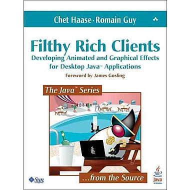 Filthy Rich Clients Chet Haase, Romain Guy Paperback