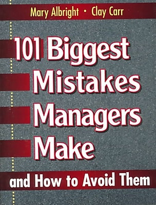 101 Biggest Mistakes Managers Make Mary Albright Paperback