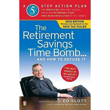 The Retirement Savings Time Bomb and How to Defuse It Paperback
