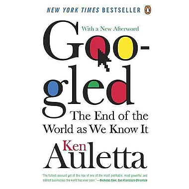 Googled: The End of the World As We Know It Ken Auletta Paperback