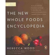 The New Whole Foods Encyclopedia: A Comprehensive Resource for Healthy Eating Paperback