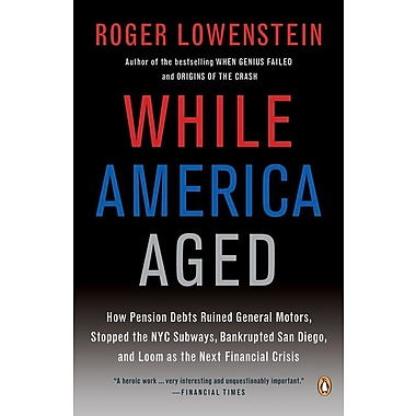 While America Aged Paperback Roger Lowenstein