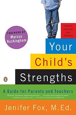 Your Child's Strengths: A Guide for Parents and Teachers Jenifer Fox Paperback