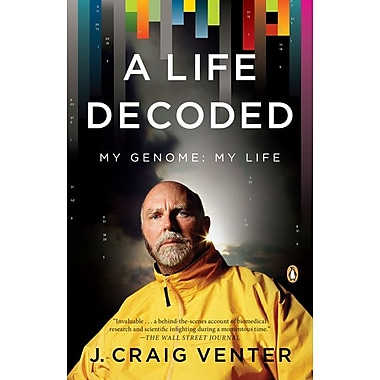 A Life Decoded: My Genome: My Life J. Craig Venter Paperback