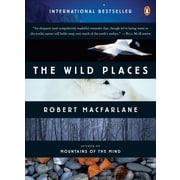 The Wild Places (Penguin Original) Robert Macfarlane Paperback