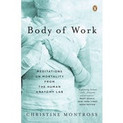 Body of Work Christine Montross Paperback