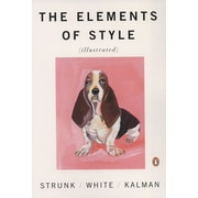 The Elements of Style Illustrated William Strunk Jr., E.B. White Paperback