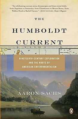 The Humboldt Current Aaron Sachs Paperback