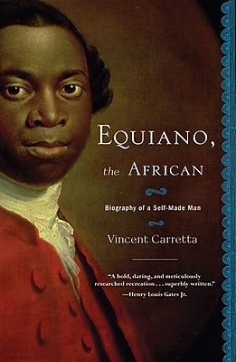 Equiano, the African: Biography of a Self-Made Man Vincent Carretta Paperback