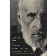 Advice for a Young Investigator (Bradford Books) Santiago Ramon y Cajal Paperback
