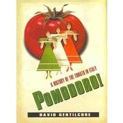 Pomodoro! David Gentilcore Hardcover