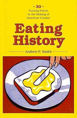 Eating History Andrew F. Smith Paperback