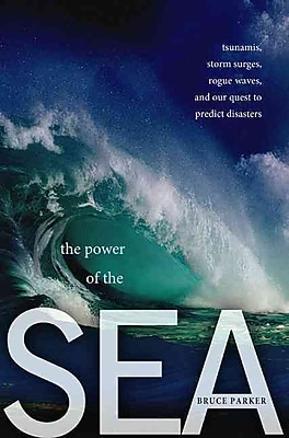 The Power of the Sea (Hardcover) Bruce Parker
