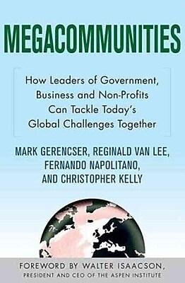 Megacommunities Mark Gerencser, Reginald Van Lee, Fernando Napolitano, Christopher Kelly Paperback