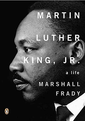 Martin Luther King, Jr.: A Life (Penguin Lives Biographies) Marshall Frady Paperback