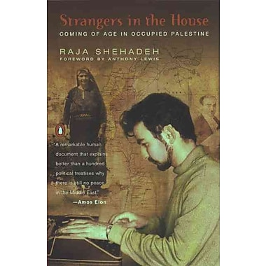 Strangers in the House: Coming of Age in Occupied Palestine Raja Shehadeh Paperback