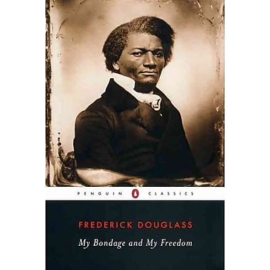 My Bondage and My Freedom (Penguin Classics) Frederick Douglass, John David Smith Paperback