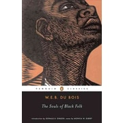 The Souls of Black Folk W. E. B. Du Bois,  Donald B. Gibson, Monica M. Elbert Paperback